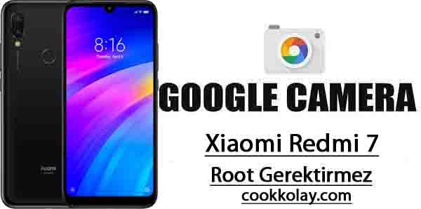 Xiaomi Redmi 7 Rootsuz Google Kamera – Redmi 7 Gcam