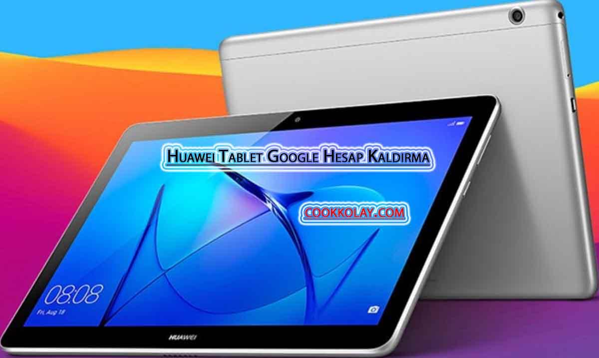 Huawei Tablet Google Hesap Kaldırma – Huawei Frp Reset