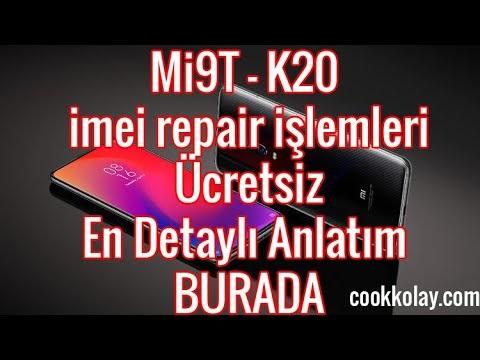 Xiaomi Mi9t / K20 imei repair işlemi detaylı anlatım ücretsiz