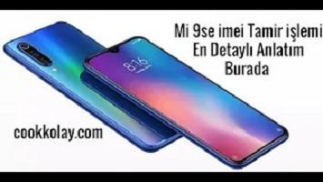 Xiaomi Mi 9se Çift Sim imei Tamiri Detaylı Video Anlatım – Mi 9se imei repair