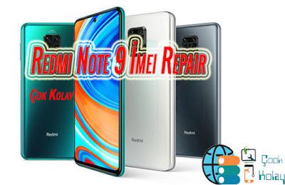 Xiaomi Note 9 imei repair – Box Olmadan En Detaylı Anlatım – Ücretsiz Yöntemi ve Dosyalar ilk Burada