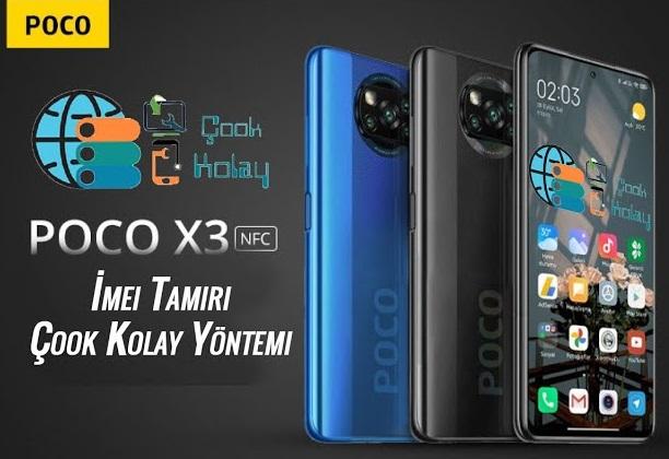 Xiaomi Poco x3 NFC imei repair – Box Olmadan Detaylı Anlatım Çok Kolay Yöntem ve Dosyalar Burada